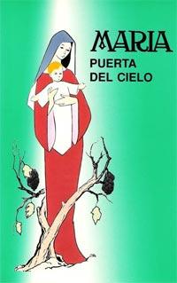Consuelo - María, Puerta del Cielo