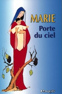 Marie Porte du Ciel, révélations à Consuelo